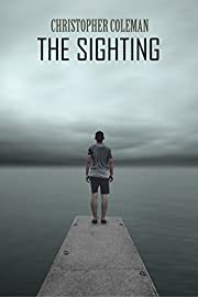 The Sighting (The Sighting Book One): A gripping horror and psychological thriller with a twisted ending