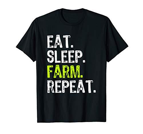 Eat Sleep Farm Repeat Farmer Farming Funny Cool Gift T-Shirt (Best Gifts For Farmers)