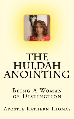 The Huldah Anointing: Being A Woman of (Huldah Print)