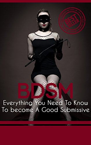 :ZIP: Submissive Training: Everything You Need To Know To Be A Good Submissive ( BDSM, Submissive How To Become Submissive, Sub). degree maximo sobre Sabado select