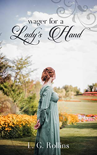 Wager for a Lady's Hand: A Lockhart Sweet Regency Romance by [Rollins, L. G.]