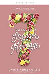 """""""7 Days to a Stronger Marriage"""" (Husbands Edition & Wives Edition) outlines a proven plan that could revolutionize the communication, sexual intimacy, trust, connection, commitment and overall happiness in your marriage. Dave and Ashley W..."""
