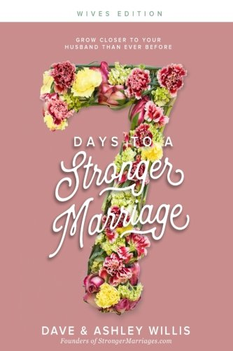 7 Days to a Stronger Marriage