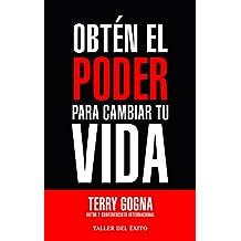Obtén el ponderara cambiar tu vida (Spanish Edition)
