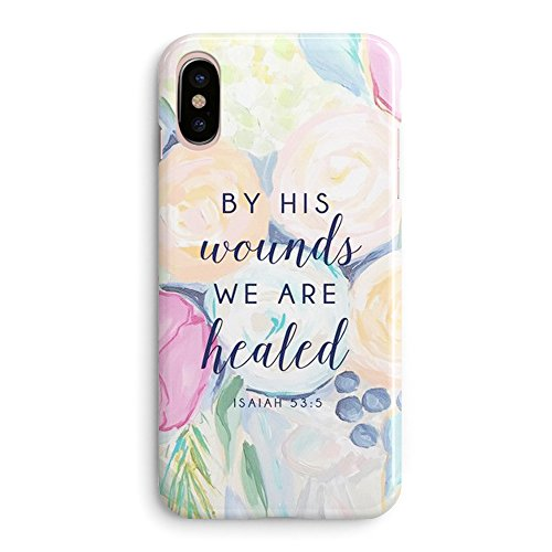 Compatible iPhone X Case Girls,Women Life Power Quotes Cute Flowers Floral Women Christian Quotes Bible Verses Inspirational Isaiah 53:5 by His Wounds We are Healed Christ Lord Soft iPhone X/Xs Case