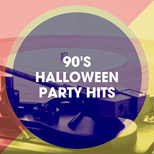 90's Halloween Party Hits -