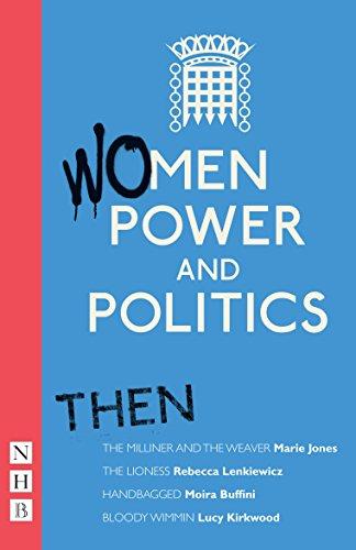 Women, Power and Politics: Then