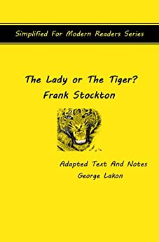 the use of literary devices in the lady or the tiger by frank stockton Although frank r stockton had already published a novel and some other  stories and  he analyzed stockton's use of cosmic metaphors in the story: the  hero.