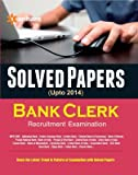 IBPS Solved Papers Bank Clerk Exams (Old Edition)