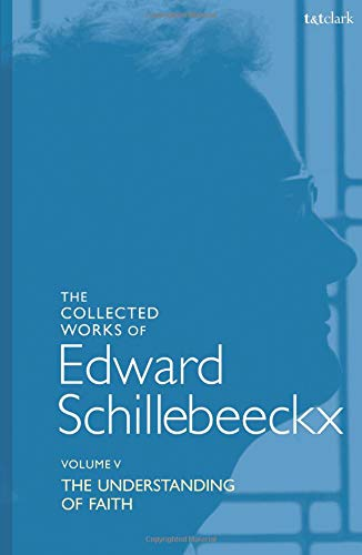 Download The Collected Works of Edward Schillebeeckx Volume 5 (Edward Schillebeeckx Collected Works) PDF