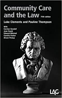 Community Care and the Law by Luke Clements, Pauline Thompson (2011)