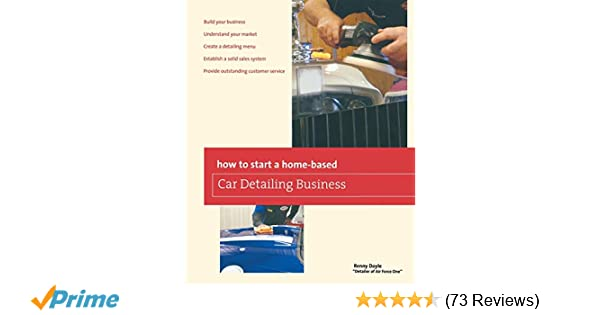 How To Start A Home Based Car Detailing Business Home Based