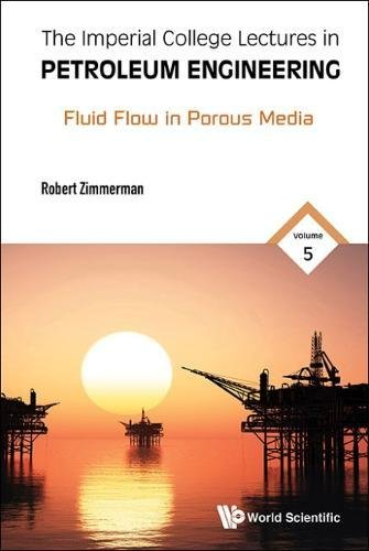 Petroleum Fluids (The Imperial College Lectures in Petroleum Engineering: Fluid Flow in Porous Media)