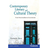 Contemporary Literary and Cultural Theory: From Structuralism to Ecocriticism