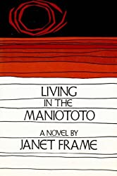 Living in the Maniototo: A Novel