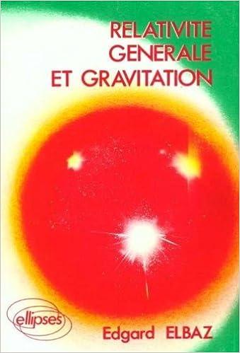 Livre gratuits en ligne Relativité générale et gravitation epub, pdf