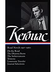 Jack Kerouac: Road Novels 1957-1960 (LOA #174): On the Road / The Dharma Bums / The Subterraneans / Tristessa / Lonesome Traveler / journal selections