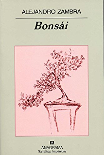 Bonsái (Narrativas hispánicas) (Spanish Edition)