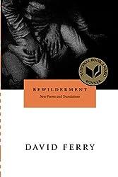 Bewilderment: New Poems and Translations (Phoenix Poets)