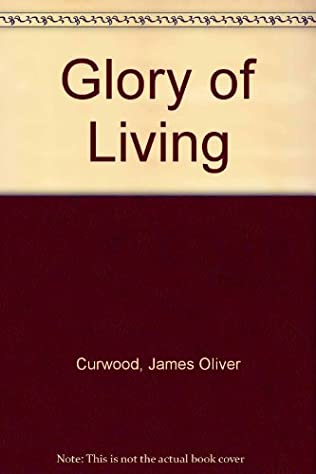 book cover of Glory of Living