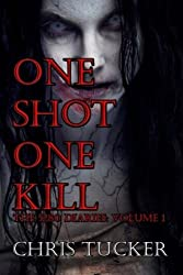One Shot One Kill (The 5280 Diaries)