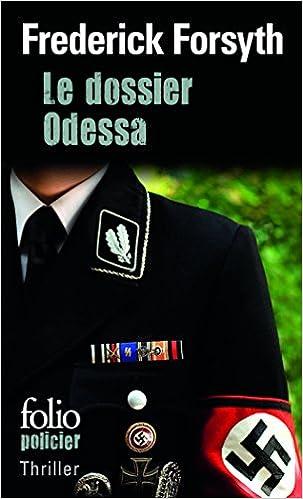 Le dossier Odessa - Forsyth Frederick
