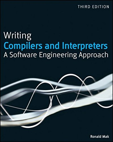 Writing Compilers and Interpreters: A Software Engineering Approach by imusti