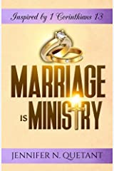 Marriage is Ministry: Inspired by 1 Corinthians 13 Paperback