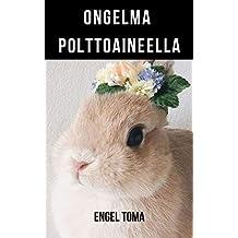 Ongelma polttoaineella (Finnish Edition)