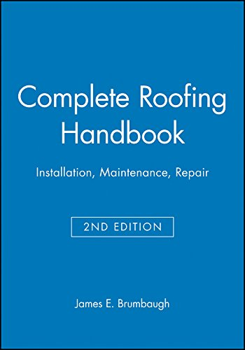Complete Roofing Handbook: Installation, Maintenance, Repair