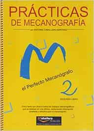 Practicas De Mecanografía. El Perfecto Mecanógrafo. 1º