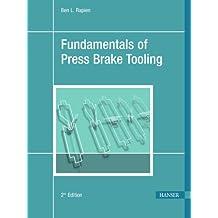Fundamentals of Press Brake Tooling 2E
