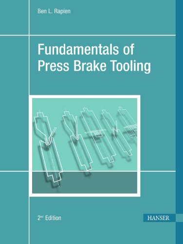 Fundamentals of Press Brake Tooling 2E