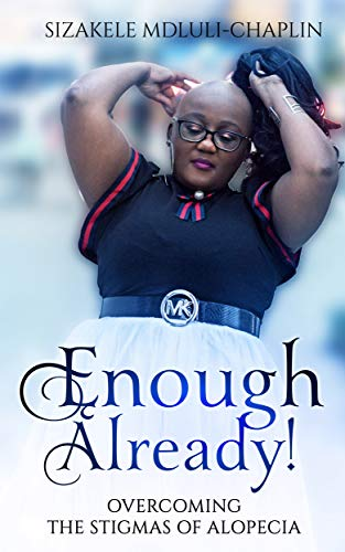 #freebooks – Enough Already!: Overcoming the Stigmas of Alopecia – FREE until October 1st