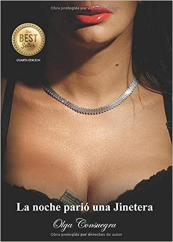 La noche parió una Jinetera (Spanish Edition) (Spanish)