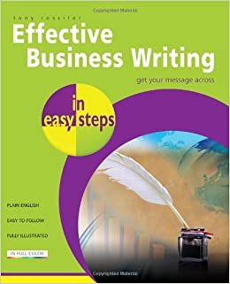 Effective Business Writing In Easy Steps Tony Rossiter