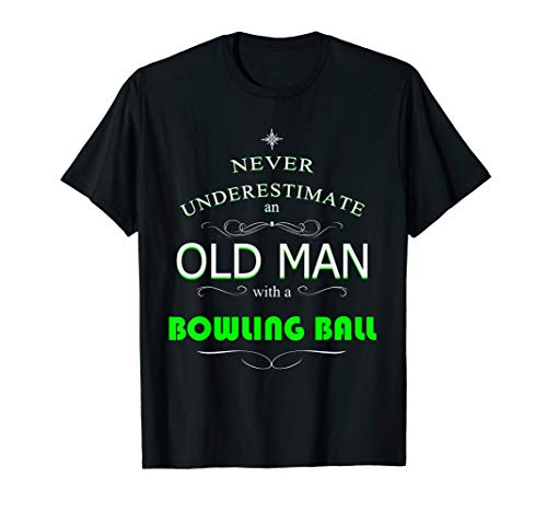 Never underestimate an old man with a bowling ball (The Best Bowling Ball)