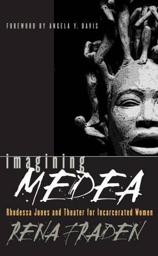 Imagining Medea: Rhodessa Jones and Theater for Incarcerated Women