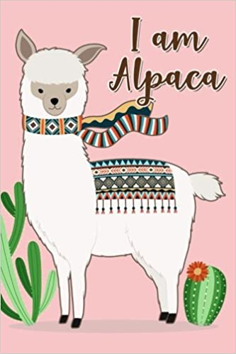 Amazoncom I am alpaca Alpaca Journal Diary Notebook Cute