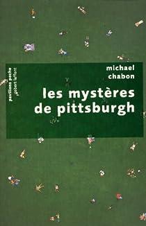Les mystères de Pittsburgh par Chabon