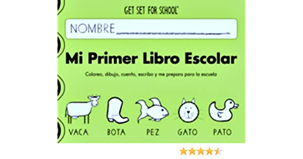 Mi Primer Libro Escolar (Spanish) by Handwriting Without Tears: Handwriting Without Tears: 9781939814050: Amazon.com: Books