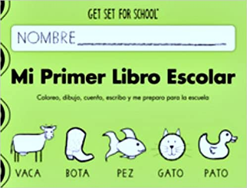 Mi Primer Libro Escolar (Spanish) by Handwriting Without Tears (Spanish) Paperback – January 1, 2013