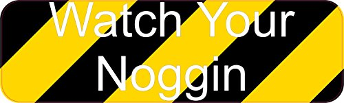 10in-x-3in-watch-your-noggin-sticker-vinyl-business-sign-decal-stickers