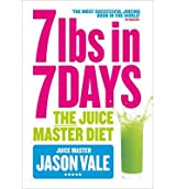 [ THE JUICE MASTER DIET 7LBS IN 7 DAYS BY VALE, JASON](AUTHOR)PAPERBACK