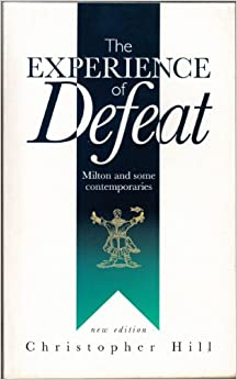 Book Experience of Defeat: Milton and Some Contemporaries