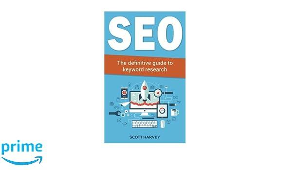 Seo: The definitive guide to keyword research: Volume 1 Internet Marketing: Amazon.es: Scott Harvey: Libros en idiomas extranjeros