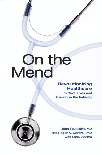 Download On the Mend: Revolutionizing Healthcare to Save Lives and Transform the Industry Pdf