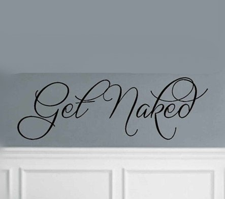 YINGKAI Get Naked Wall Decal Quote Bathroom Living Room Vinyl Carving Wall Decal Sticker for Home Window (Bathroom Wall Decal Quotes)