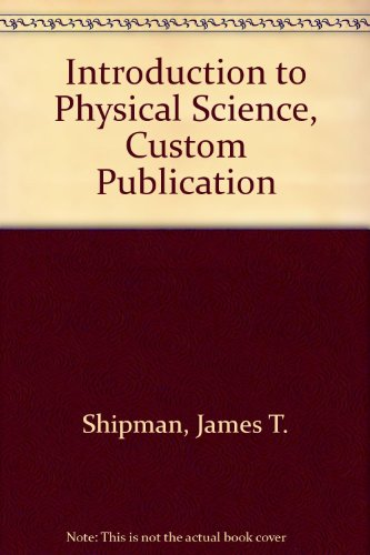 Introduction to Physical Science, Custom Publication