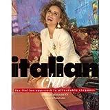Italian Chic: The Italian Approach to Elegance